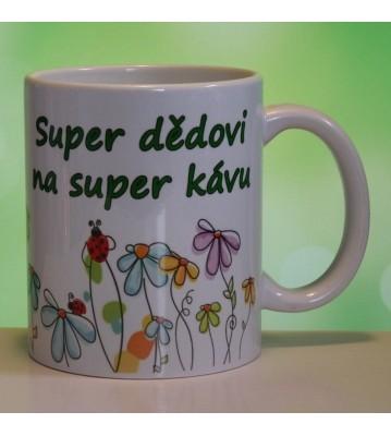 Hrnek keramický s potiskem Super dědovi na super kávu